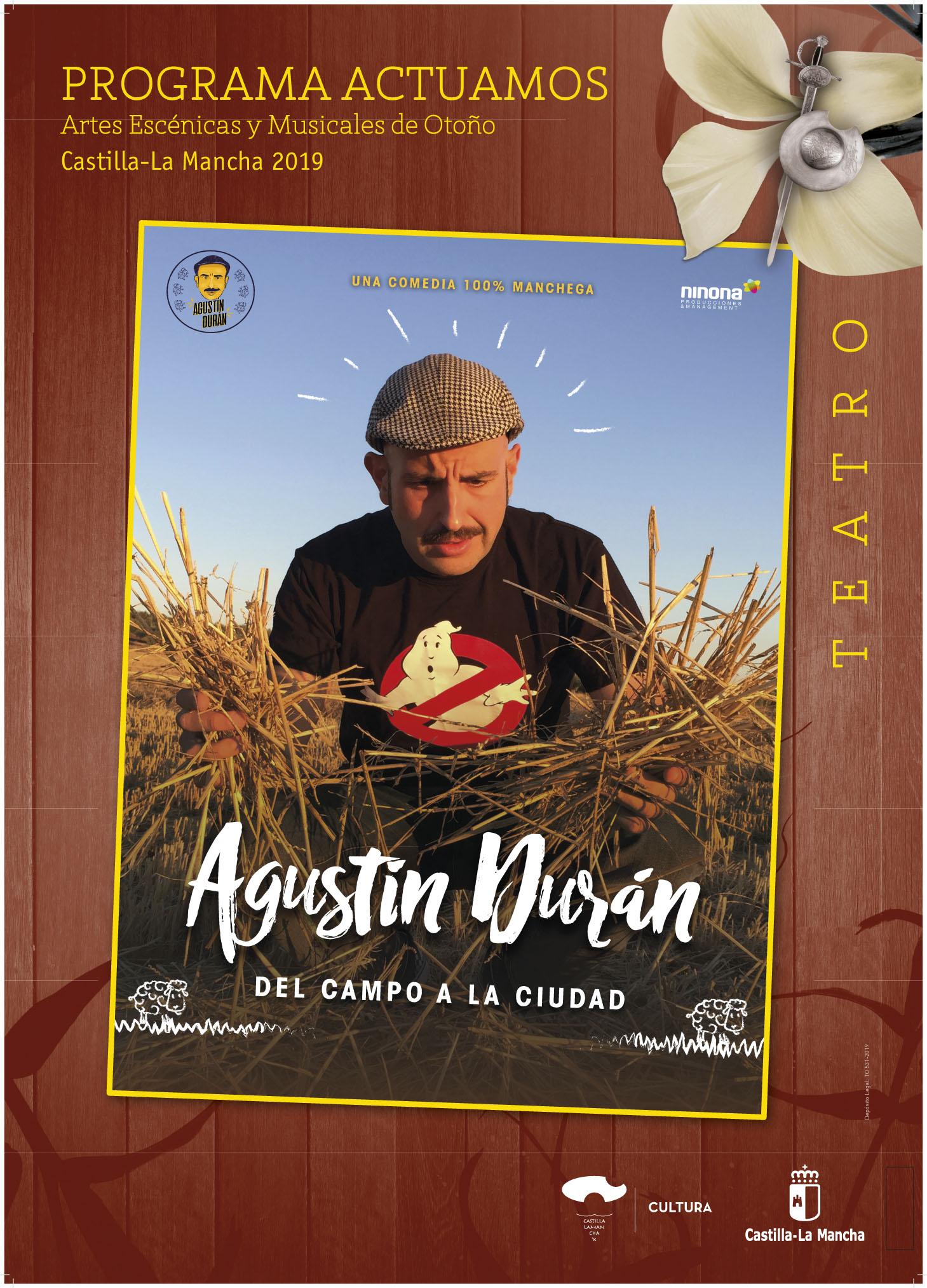 Imagen de la actividad Programa Actuamos.Artes Escénicas y Musicales de Otoño. Castilla-La Mancha 2019. Agustín Durán ``Del campo a la Ciudad´´ . Agustín Durán