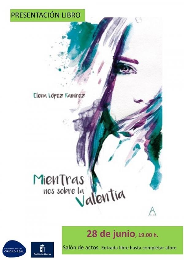 """Imagen de la actividad Presentación del libro """"Mientras nos sobre la Valentía"""" de Elena López Ramírez"""