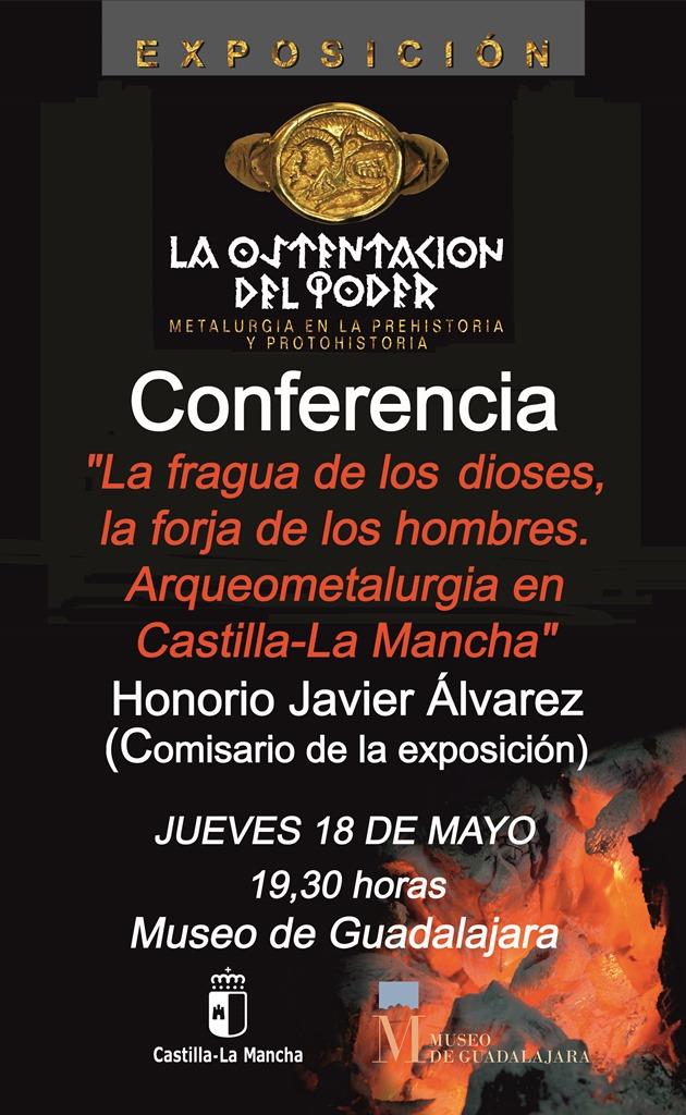 """Imagen de la actividad CONFERENCIA """"LA FRAGUA DE LOS DIOSES, LA FORJA DE LOS HOMBRES. ARQUEOMETALURGIA EN CASTILLA-LA MANCHA"""""""