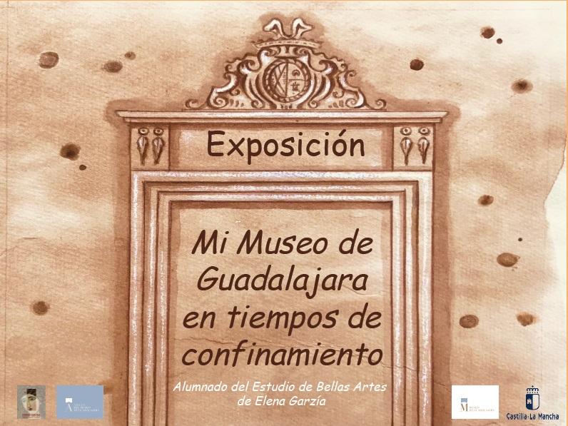 """Imagen de la actividad EXPOSICIÓN TEMPORAL """"MI MUSEO DE GUADALAJARA EN TIEMPOS DE CONFINAMIENTO"""""""