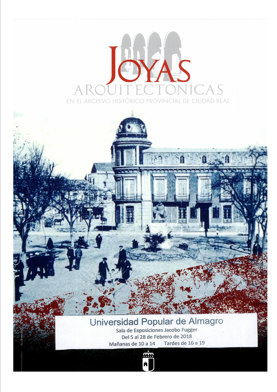 Imagen de la actividad Joyas arquitectónicas en el Archivo Provincial de Ciudad Real.