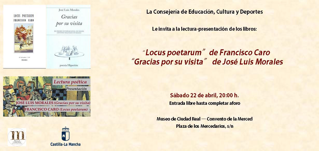 Imagen de la actividad Lectura-presentación de los poetas Francisco Caro y José Luis Morales, de sus últimos libros: Locus poetarum y Gracias por su visita.