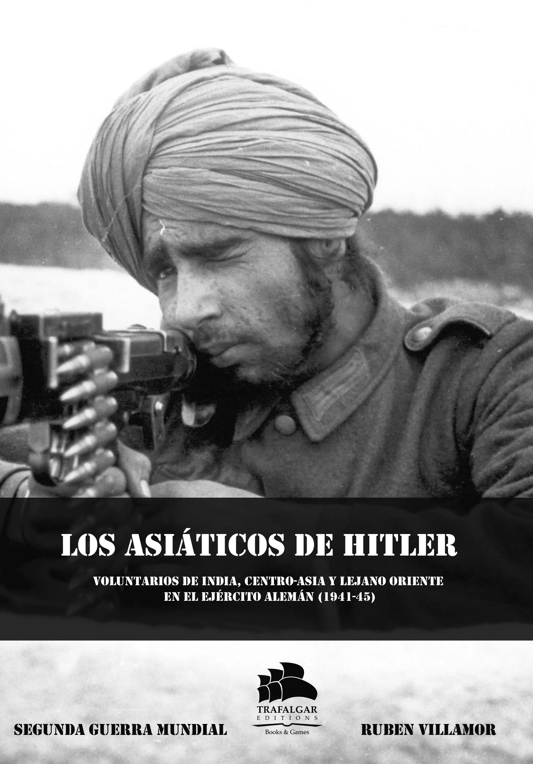 Imagen de la actividad Los asiáticos de Hitler: voluntarios de India, Centro-Asia y Lejano Oriente en el ejército alemán (1941-1945)