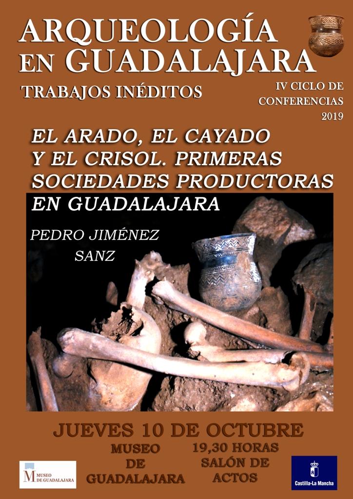 """Imagen de la actividad CONFERENCIA """"EL ARADO, EL CAYADO Y EL CRISOL. PRIMERAS SOCIEDADES PRODUCTORAS EN GUADALAJARA"""""""