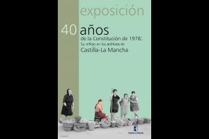 Imagen de la actividad Exposición: Cuarenta Años de Constitución y su reflejo en los Archivos de Castilla-La Mancha