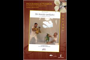 """Imagen de la actividad Programa Actuamos.Artes Escénicas y Musicales de Otoño. Castilla-La Mancha 2019  .""""Un Mundo Perfecto """".Abril Producción"""