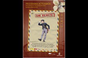 """Imagen de la actividad Programa Actuamos.Artes Escénicas y Musicales de Otoño. Castilla-La Mancha 2019  .""""SIN REMITE"""".Cía. Jean Philippe Kikolas"""