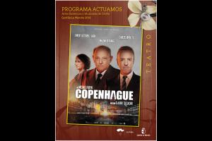 """Imagen de la actividad Programa Actuamos.Artes Escénicas y Musicales de Otoño. Castilla-La Mancha 2019."""" COPENHAGUE"""". Producciones Teatrales Contemporáneas"""