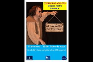 """Imagen de la actividad Viernes de adultos """"El Lazarillo de Tormes"""" a cargo de Dispara Teatro"""