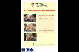 """Imagen de la actividad Sábado de cuento """"El coleccionista de palabras"""" . Pepe Pérez"""