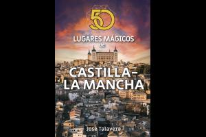 Imagen de la actividad 50 lugares mágicos de Castilla-La Mancha