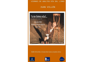 """Imagen de la actividad  Viernes de adultos, Día del Libro """"Ya no tienes edad: los cuentos no son solo para niños"""" por Juan Villén"""