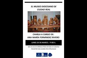 """Imagen de la actividad IV Ciclo de Historia Local de la Provincia de Ciudad Real- Charla """"El Museo Diocesano de Ciudad Real"""". Ana Mª Fernández Rivero"""