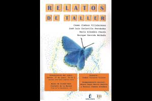 """Imagen de la actividad Presentación del libro: """"Relatos de taller"""" .Cosme Jiménez Villahermosa, José Luis Carlavilla Fernández, María Alhambra Chacón y Enrique Garrido Meldaña."""