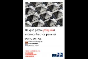 Imagen de la actividad De qué pasta (psíquica) estamos hechos para ser como somos : conferencia a cargo de Daniel Ramírez