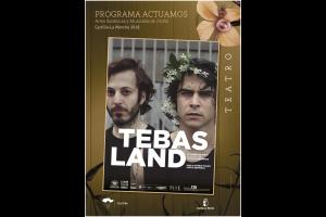 Imagen de la actividad TEBAS LAND (Euroescena / El Pavón Teatro Kamikaze)
