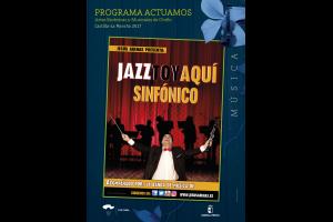 Imagen de la actividad JAZZTOY AQUÍ SINFÓNICO (Jesús Arenas con la banda de...)