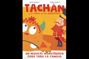 """Imagen de la actividad Red de Artes Escénicas y Musicales de Castilla-La Mancha. """"TACHÁN Y EL CIRCO DE LOS MONSTRUOS"""". Producciones K'N"""