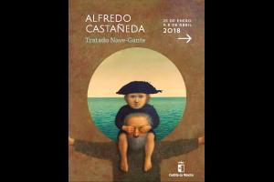 """Imagen de la actividad EXPOSICIÓN """"ALFREDO CASTAÑEDA. TRATADO NAVE-GANTE"""""""