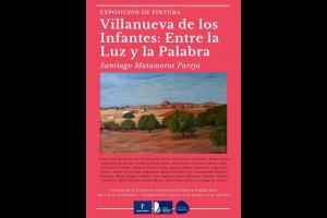 """Imagen de la actividad Exposición de pintura: """"Villanueva de los Infantes: Entre la Luz y la Palabra"""". Santiago Matamoros Pareja"""