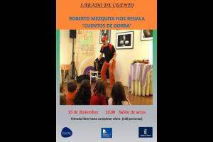 """Imagen de la actividad Sábado de cuento """"Cuentos de gorra"""" . Roberto Mezquita"""