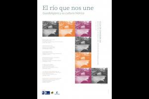 """Imagen de la actividad Ciclo de conferencias """"El río que nos une """" : a la orilla del río : historia de las localidades ribereñas de la provincia"""