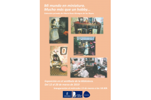 """Imagen de la actividad Exposición de miniaturas """"Mi mundo en miniatura. Mucho más que un hobby..."""".María Rosa Almagro de los Reyes."""