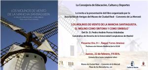 """Imagen de la actividad Presentación de libro: """" Los molinos de viento de La Mancha Santiaguista. El molino como síntoma y como símbolo."""" escrito por el Dr. Pedro Porras Arboledas."""