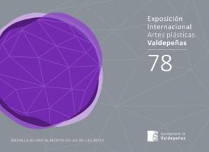 Imagen de la actividad CONVOCATORIA 78 EXPOSICIÓN INTERNACIONAL DE ARTES PLÁSTICAS DE VALDEPEÑAS