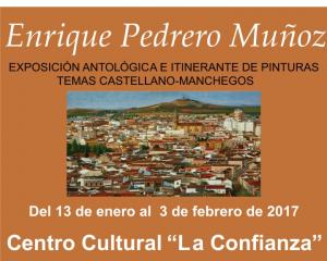 Imagen de la actividad Exposición Antológica e Itinerante de Pinturas temas castellanos-manchegos de ENRIQUE PEDRERO MUÑOZ