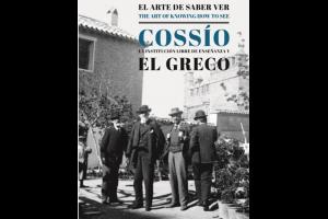 """Imagen de la actividad EXPOSICIÓN: """" EL ARTE DE SABER VER. MANUEL B. COSSÍO, LA INSTITUCIÓN LIBRE DE ENSEÑANZA Y EL GRECO"""""""