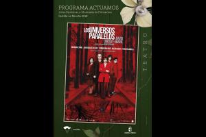 Imagen de la actividad LOS UNIVERSOS PARALELOS (Producciones Teatrales Contemporáneas)