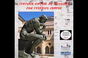 """Imagen de la actividad Tertulia virtual de filosofía con Federico Campoy: """"El futuro de la humanidad: ¿su extinción?"""""""